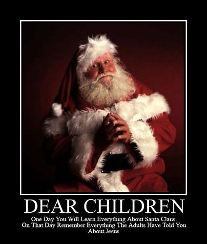 Traducción: Queridos niños. Algún día sabréis todo de Santa Claus. Ese día recordad lo que los adultos os han contado de Jesús.